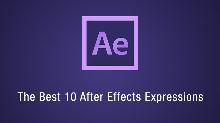 The Best 10 After Effects Expressions