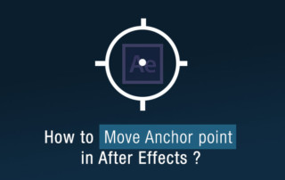 How to move anchor point in after effects