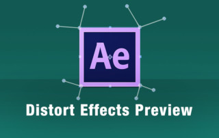 After Effects Distort Effects Preview Gallery