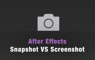 After Effects snapshot vs screenshot