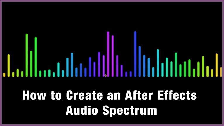 4 Tutorials to Create an After Effects Audio Spectrum Visualizer