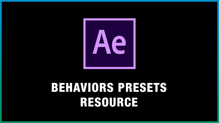 After Effects Behavior presets resource