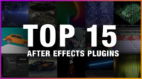 Top 15 after effects plugins