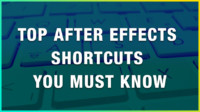 top after effects keyboard shortcuts hotkeys